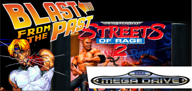 blast-from-the-past-streets-of-rage-2