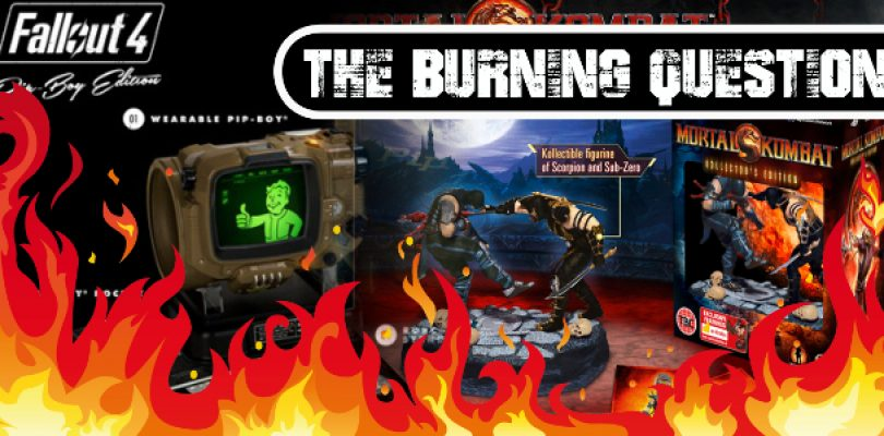 The Burning Question: Are collectors' editions worth it?