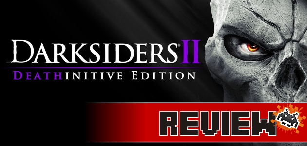 review-darksiders-deathfinitive-edition