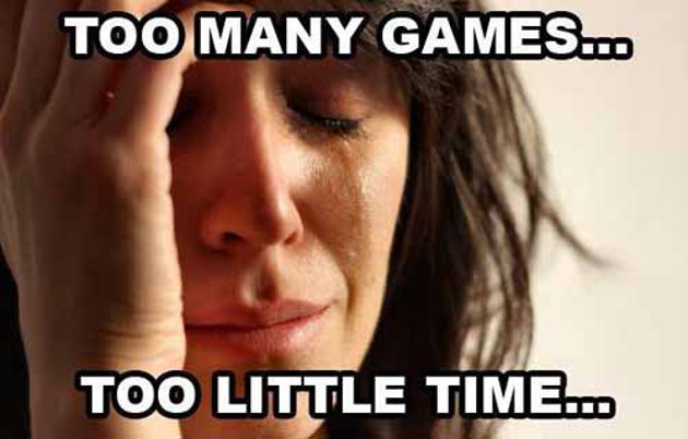 too-many-games-too-little-time