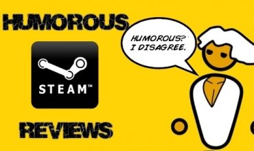 Steam User Reviews are sometimes hilarious. See for yourself