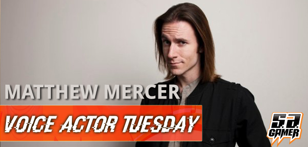 Matthew Mercer Voice Actor Tuesday