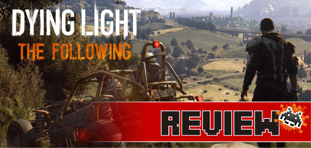 review-dying-light-the-following