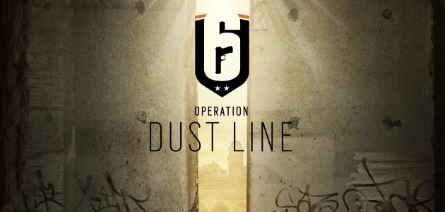 Rainbow Six Siege Operation Dust Line