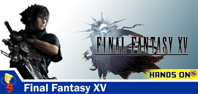 final-fantasy-xv-hands-on