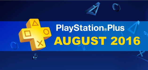 PlayStation Plus August 2016