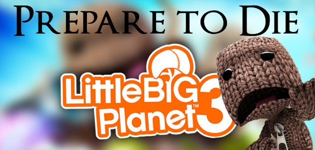 little-big-planet-prepare-to-die