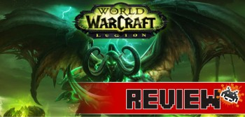 review-world-of-warcraft-legion
