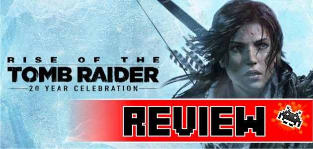 Review Rise Of The Tomb Raider 20 Year Celebration Edition Ps4