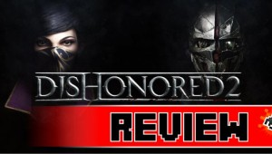 review-dishonored-2