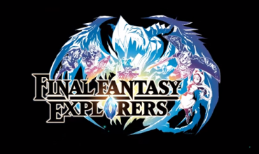 Final Fantasy Explorers receives a new trailer