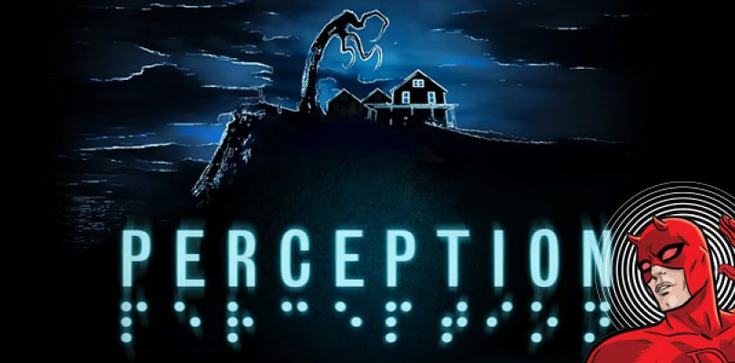 Need more horror in your diet? Have some Perception