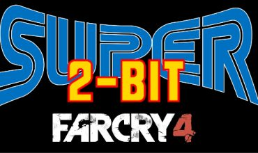 Super 2-Bit: Far Cry 4 Parody