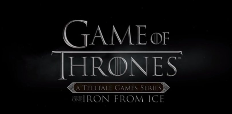 "Telltale's Game of Thrones Launches with ""Iron from Ice"""