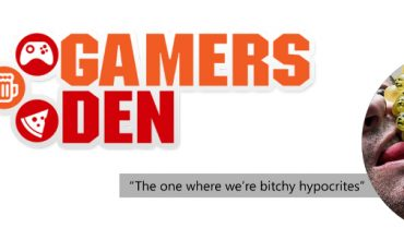 Gamers Den – Is DLC a good or bad thing?