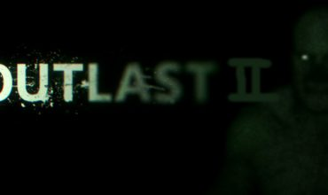 Outlast 2 delayed to 2017