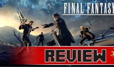 Review: Final Fantasy XV (PS4)