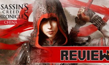 Review: Assassin's Creed Chronicles: China