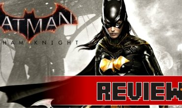 Review: Batman Arkham Knight – Batgirl: A Matter of Family (Xbox One)