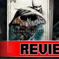 Review: Batman: Return to Arkham (PS4)