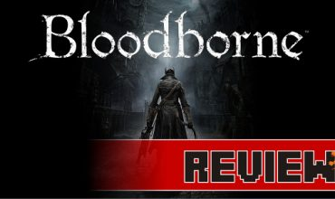 Review: Bloodborne (PS4)