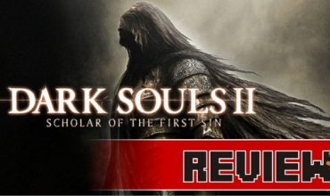 Review: Dark Souls II: Scholar of the First Sin (Xbox One)