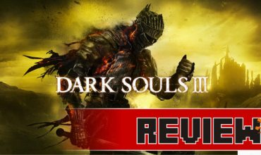 Review: Dark Souls III (PS4)