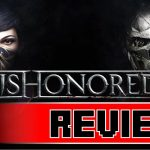 Review: Dishonored 2 (PS4)