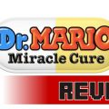 Review: Dr Mario: Miracle Cure (3DS)