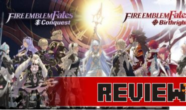 Review: Fire Emblem Fates: Birthright & Conquest (3DS)