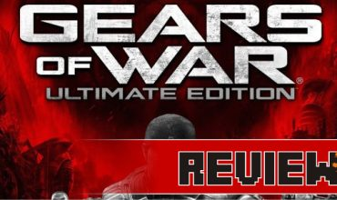 Review: Gears of War: Ultimate Edition (PC)
