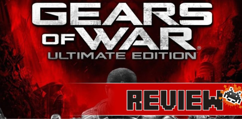 Review: Gears Of War Ultimate Edition (Xbox One)