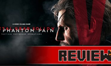 Review: Metal Gear Solid V: Phantom Pain (PS4)