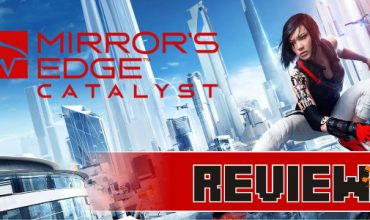 Review: Mirror's Edge Catalyst (PS4)