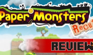 Review: Paper Monsters Recut (Wii U)