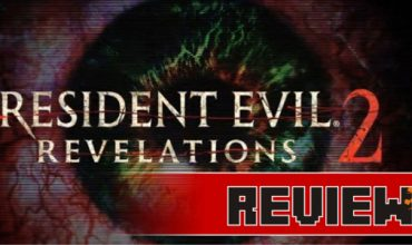 Review: Resident Evil Revelations 2  (Xbox One)