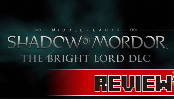 Review: Shadow of Mordor: The Bright Lord DLC (PS4)