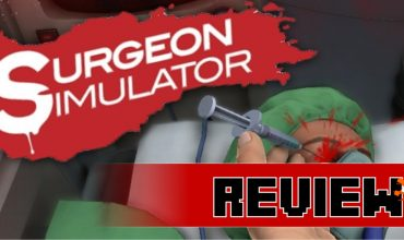 Review: Surgeon Simulator: The Anniversary Edition (PS4)