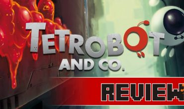 Review: Tetrobot and Co. (Wii U)