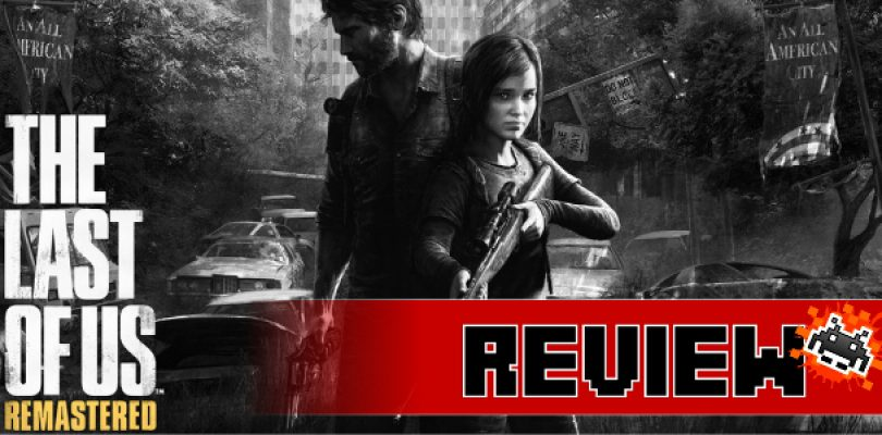 Review: The Last of Us: Remastered (PS4)