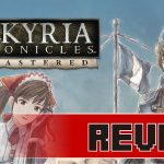 Review: Valkyria Chronicles Remastered (PS4)