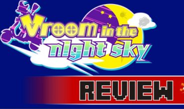Review: Vroom in the night sky (Switch)