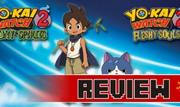 Review: Yo-Kai Watch 2 Bony Spirits & Fleshy Souls (3DS)