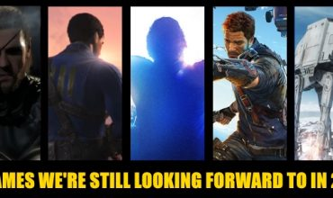 5 Games We're Still Looking Forward To In 2015