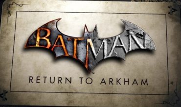 Batman: Return to Arkham is officially releasing on 26 July