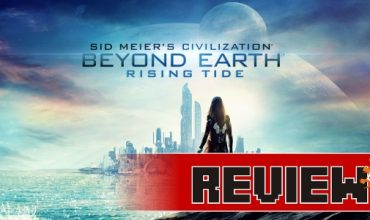 Review: Civilization: Beyond Earth – Rising Tide (PC)