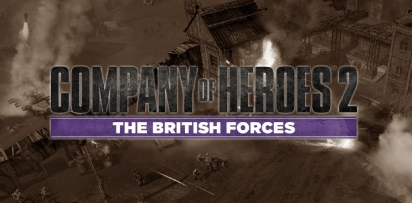 Video: Company of Heroes 2: The British Forces Announcement Trailer