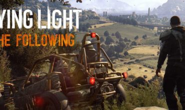 Dying Light: The Following is going to be huge
