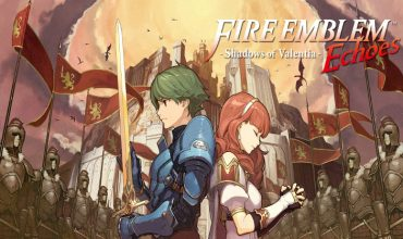 Fire Emblem Echoes: Shadows of Valentia – A Master Class in Strategy