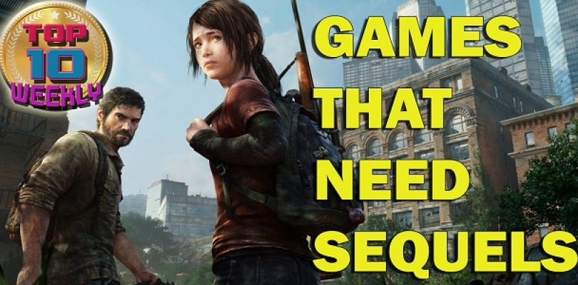 Video: Top 10 games that NEED sequels